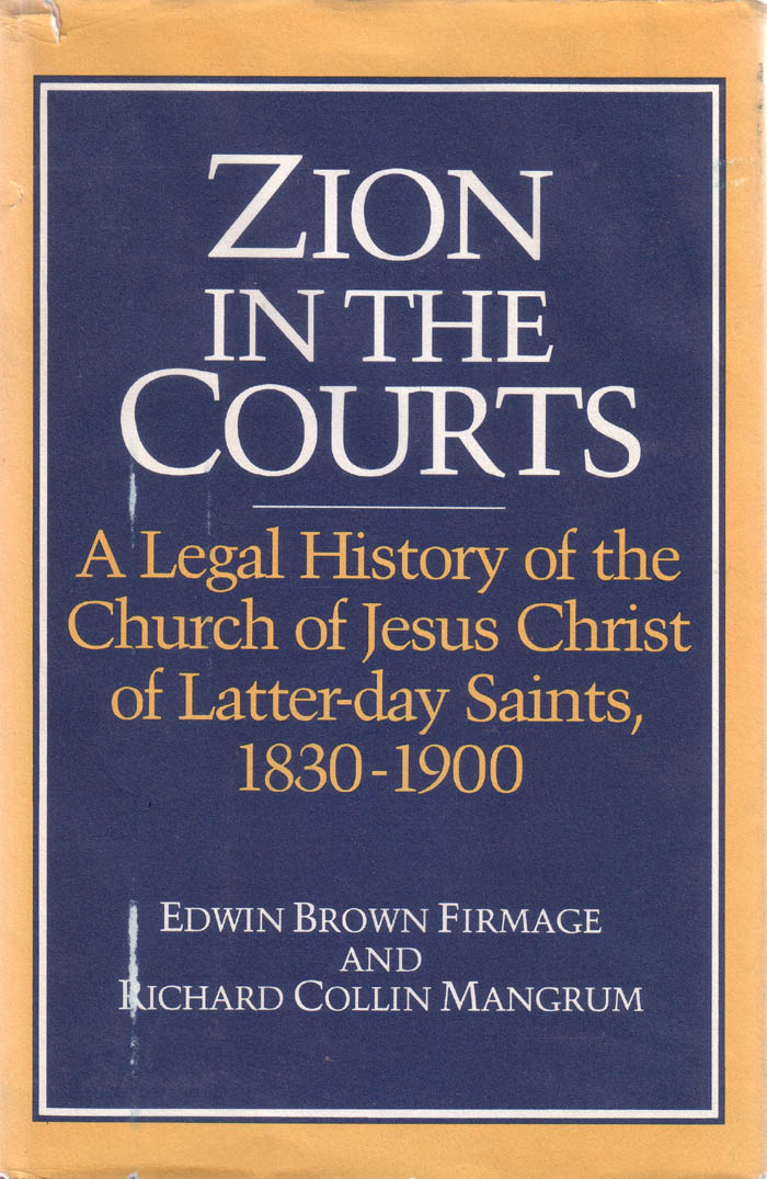 Zion In The Courts By Edwin Firmage & Richard Mangrum